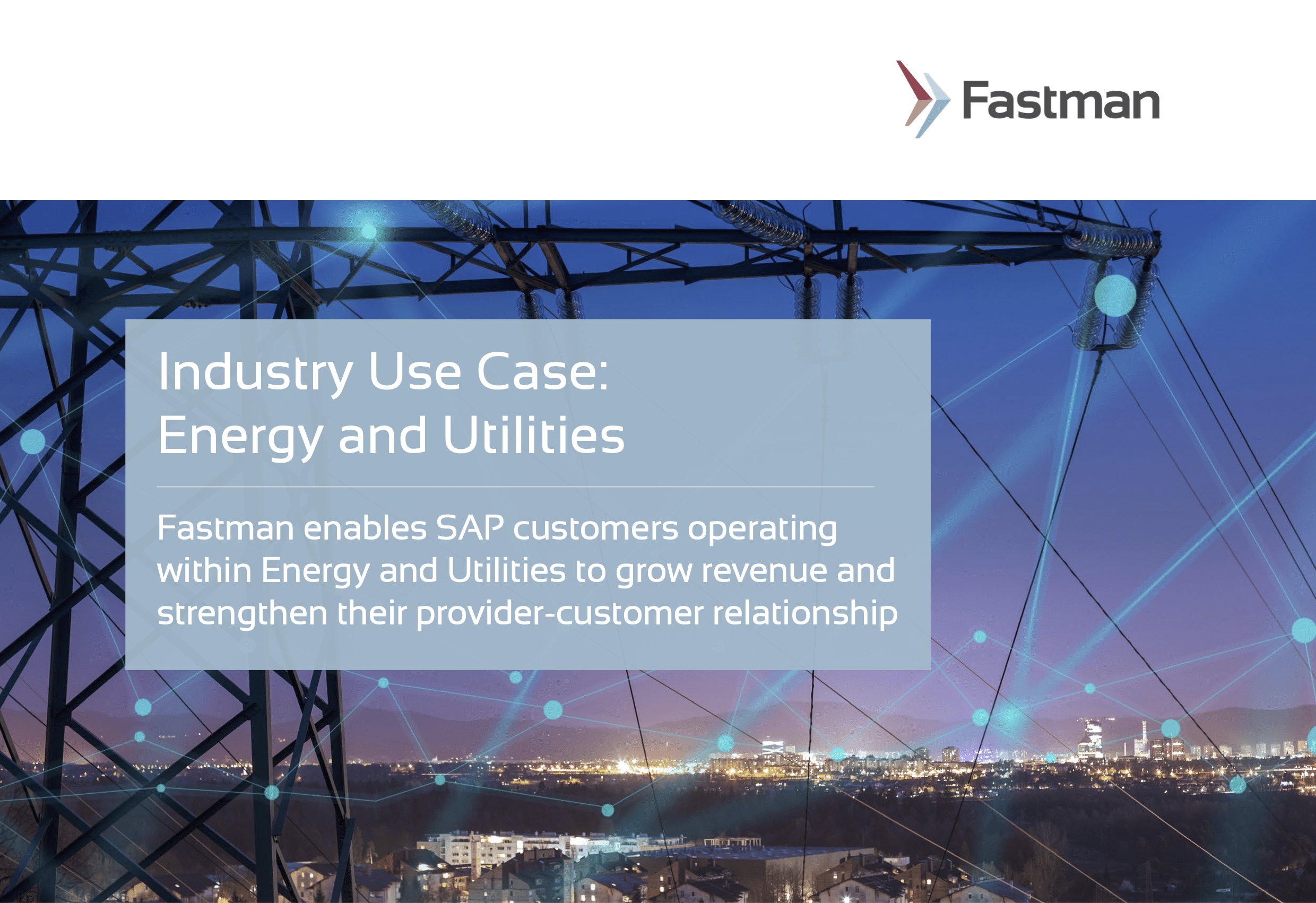 Fastman-Industry-Use-Case-Energy-and-Utilities-v1.0-1
