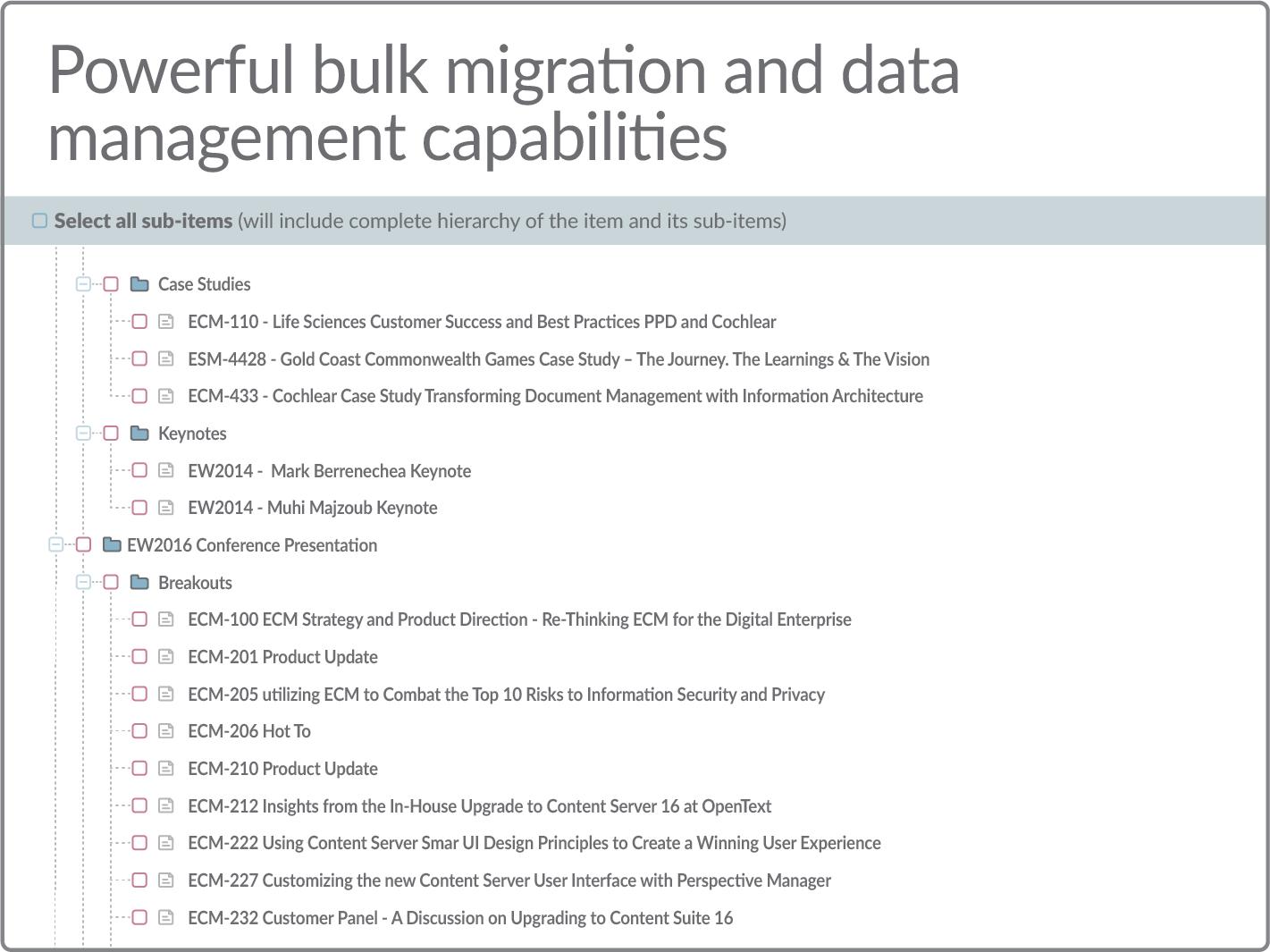 Powerful bulk migration and data management capabilities