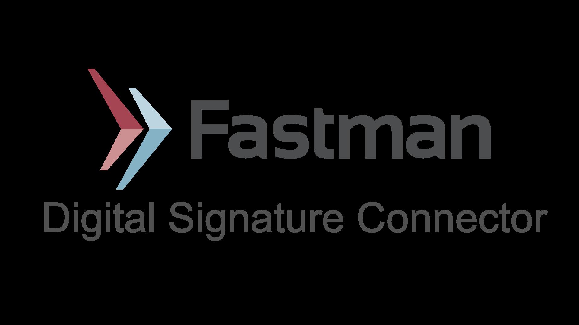 Fastman Digital Signature Connector